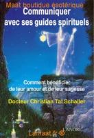 Communiquer avec ses guides spirituels