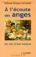 A l'écoute des anges