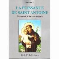 La Puissance De Saint Antoine