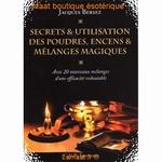 Secrets et utilisation des poudres, encens et mélanges...