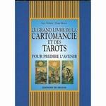 Le Grand Livre De La Cartomancie Et Des tarots