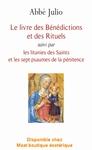 Le livre des Bénédictions et des rituels collection Abbé Jul