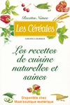 Les recettes de cuisine naturelles et saines céréales