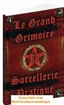 Le grand grimoire de sorcellerie pratique