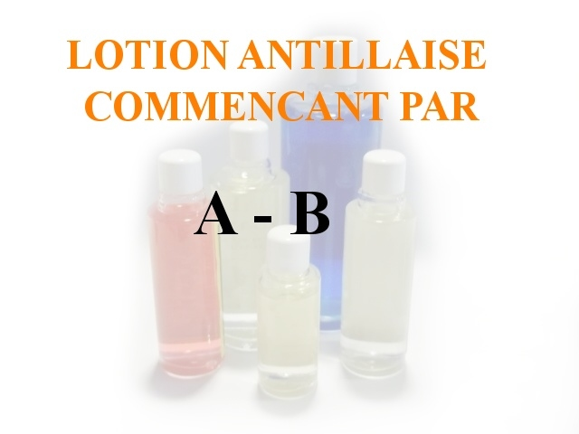 Lotions Antillaises - A-B
