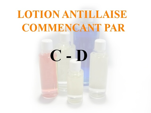 Lotions Antillaises - C-D