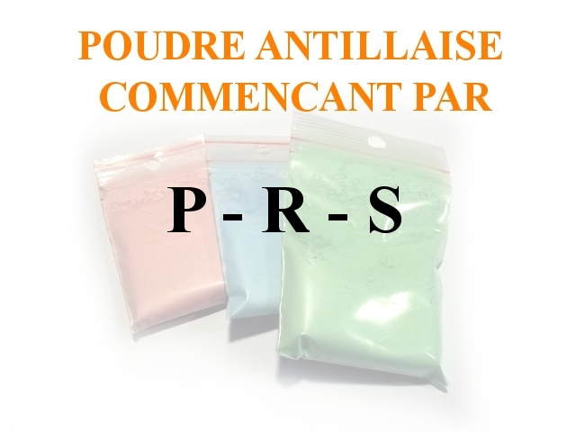Poudres Antillaise P-R-S